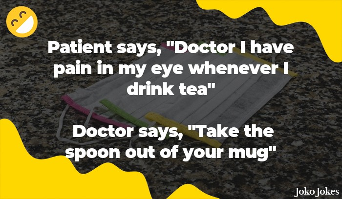 A Doctor And A Patient joke, Good news and bad news.