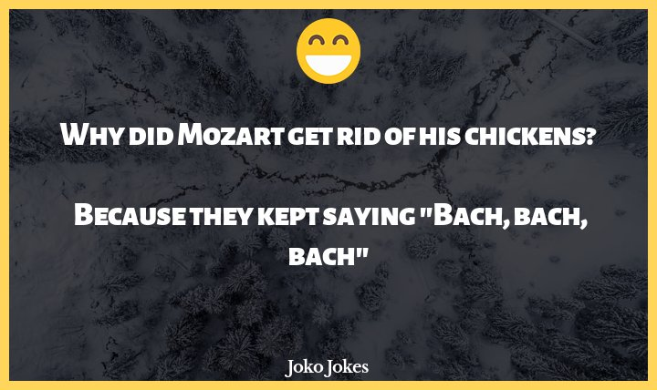 Bach joke, What did Arnold Schwarzenegger say when he was invited to the historical costume party?