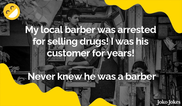 Barber joke, Aftershave's aftereffects.