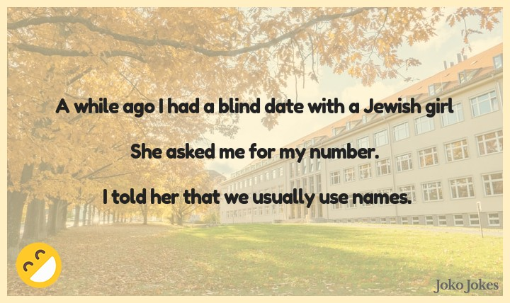 Blind Date joke, A guy goes on a blind date for the first time...