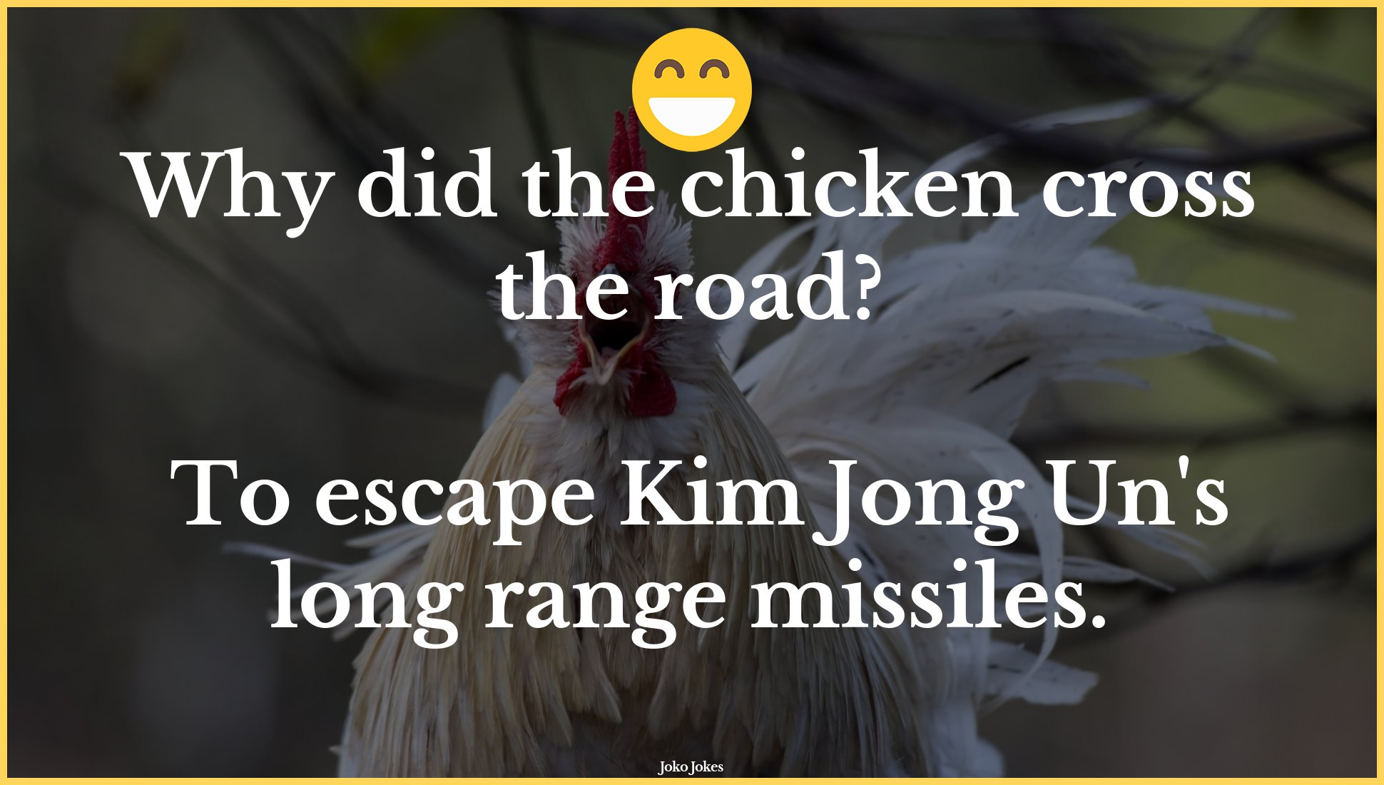 Chicken joke, Why did the chicken cross the road?