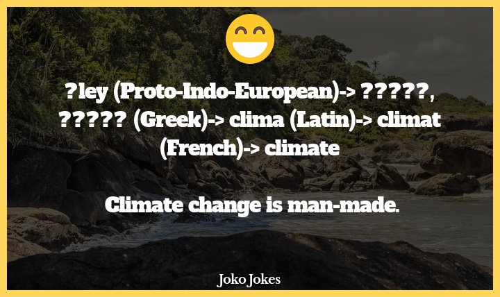 Clima joke, Climate Change in the Himalayas