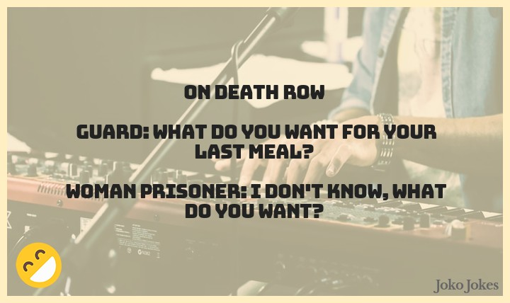 Death Row joke, Did you hear about the musician that was put on death row?