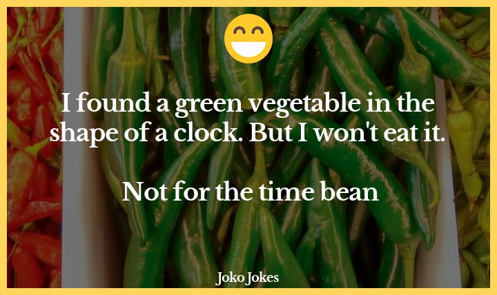 Green Bean joke, What's the difference between a green bean and a chickpea?