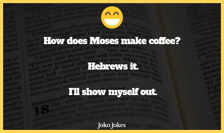 Hebrews joke, How does the Rabbi make his coffee?