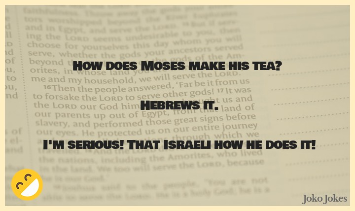 Hebrews joke, If three men are arguing about whether to be known as Jews, Israelis, or Hebrews...