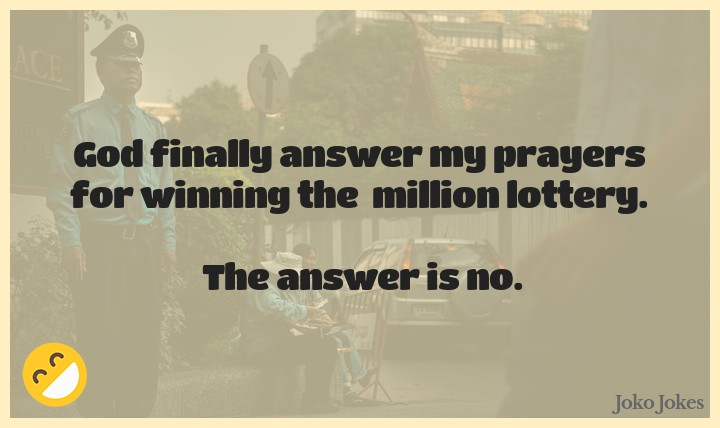 Lottery joke, A man comes home from work