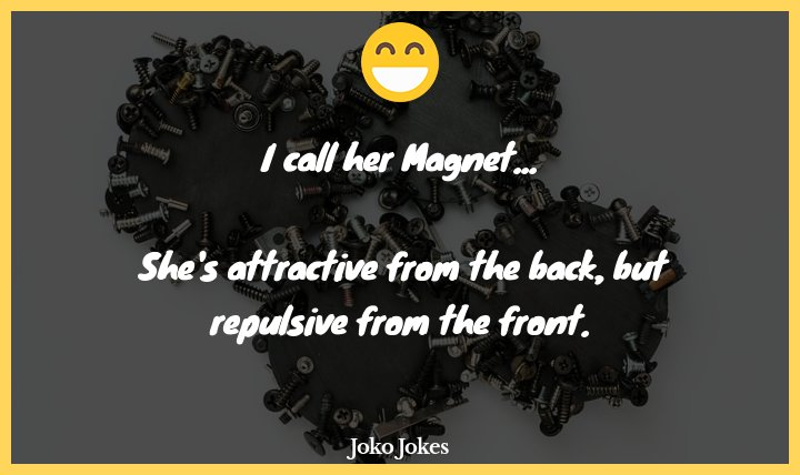 Magnets joke, Where do magnets grow?