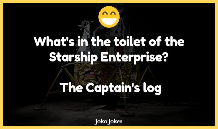 Starship joke, What's the worst job to have on The Starship Enterprise?