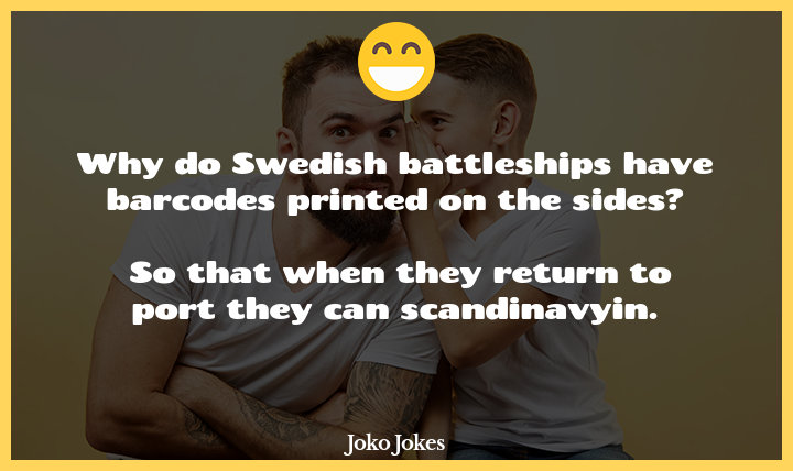 Swed joke, Why do the swedish navy have barcodes on their ships?