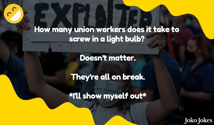 Union Worker joke, How do you tell a chemist from a syndicated worker?